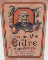 Très Ancienne Etiquette De  Eau-de-Vie De Bretagne - Rhum