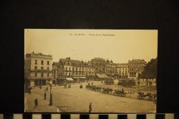 CP, 72, LE MANS, N° 118,  Place De La République, Ecrite - Le Mans
