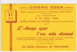 Buvard CINEMA EDEN L'Ange Que L'on M'a Donné Simone Renant Jean Chevrier Maitreise SAINT EVODE - Cinéma & Theatre