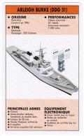 NAVIRE DE COMBAT DESTROYER ARLEIGH BURKE ( DDG 51 ) ETATS-UNIS CONSTRUIT EN 1984 - Bateaux