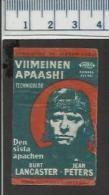 FILM AFFICHE APACHE BURT LANCASTER JEAN PETERS MOVIES PICTURES CINEMA Finnish Matchbox Label - Scatole Di Fiammiferi - Etichette
