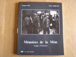 MEMOIRES DE LA MINE Images D´Histoire Extraits D´ Interviews Du Film De Jacques Renard Usine Charbonnage Mine Mineur - Belgien