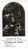 LEONARD DE VINCI PEINTRE  ITALIEN DES XVe ET XVIe SIECLES 1452-1519 TABLEAU LA VIERGE AUX ROCHERS - Histoire