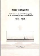 IN DE BRANDING : HISTORIEK VAN DE SOCIALISTISCHE PARTIJ EN AKTIE IN MIDDELKERKE 1895 - 1988 35blz J Pylyser SPA SP   R95 - Histoire