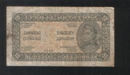 YUGOSLAVIA 10 Dinara 1944 - Jugoslawien