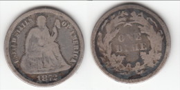 **** USA - ETATS-UNIS - UNITED-STATES - 1 DIME 1872 - ONE DIME 1872 - SEATED LIBERTY - SILVER **** EN ACHAT IMMEDIAT !!! - Federal Issues