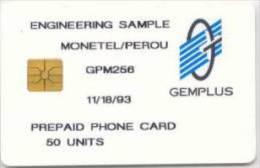 PERU : TEST CARD GEMPLUS : PER01 MONETEL / PEROU 50u  11/18/93 USED - Peru