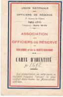 VP1314  - MILITARIA - PARIS -  Carte De L'Association Des Officiers De Réserve De TOULOUSE - Carte D' Identité - Cartes