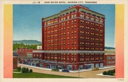 Johnson City, John Sevier Hotel, - Johnson City