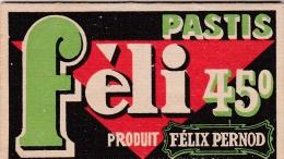ALCOOL / ABSINTHE / Paquet De Feuilles Pour Pour Rouler Le Tabac Félix Pernod - Pastis Féli 45°. - Alcools