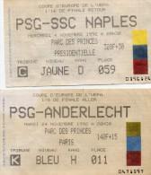 2 TICKETS FOOTBALL  COUPE DE L' UEFA -  PARC  DES  PRINCES - PSG - ANDERLECHT - PSG - NAPLES - 1992 - Tickets - Vouchers