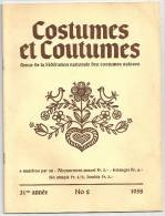 COSTUMES ET COUTUMES Revue De La Fédération Nationale Des Costumes SUISSES 31 éme Année 1958 N° 2 - Culture