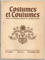COSTUMES ET COUTUMES Revue Fédération Nationale Des Costumes SUISSES 1942  N° 3/4  15 éme Année - Culture