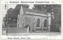 KINGSTON THE OLD GRAMMAR SCHOOL - SURREY EDUCATION COMMITTEE - NEVER ABSENT NEVER LATE DELIVERED TO GEORGE BEALE  S728 - Surrey