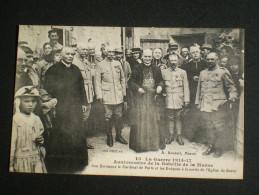 La Guerre 1914-1917- Anniversaire De La Bataille De La Marne- Cardinal De Paris..... - Guerre 1914-18