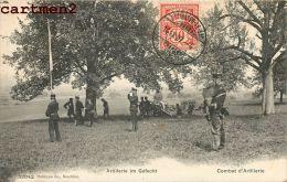 ARTILLERIE IM GEFECT SOLDATS SUISSE MILITAIRE SUISSE COMBAT D'ARTILLERIE GUERRE - Guerre 1914-18