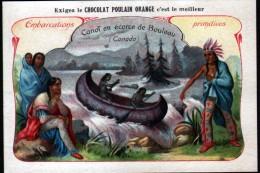CHROMO,  CHOCOLAT POULAIN ORANGE, EMBARCATIONS PRIMITIVES, CANOT EN ECORCE DE BOULEAU (CANADA) - Poulain