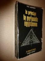 1981  Le Principe De La Pyramide Egyptienne    Par Eric Guerrier - Archeology