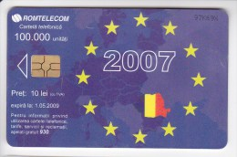 Romania ,  Phonecard  , 2007 , EU , Flag , Used - Romania