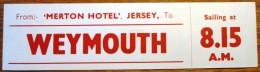 HOTEL MOTOR MOTEL WEYMOUTH MERTON JERSEY ISLAND UK ENGLAND GREAT BRITAIN STICKER DECAL LUGGAGE LABEL ETIQUETTE AUFKLEBER - Hotel Labels