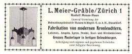 Original Werbung - 1914 - L. Meier-Gräble In Zürich , Rudolf Mosse Haus , Kronleuchter , Lampen !!! - Luminaires
