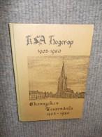 KSA Hogerop 1905-1980 - Chronycken Tessenderlo - Geschichte