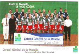 SMEC HANDBALL NATIONALE 1 SAISON 1998.1999. EQUIPE . CONSEIL GENERAL DE LA MOSELLE. - Pallamano