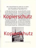 Original Prospekt - 1914 - Die Französische Kirche In Bern , Innenausbau , Architektur , Architekt !!! - Architecture