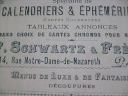 Rare Chromo Publicitaire 19 ème Schwartz Et Frères Paris. Fabricant De Calendriers, éphémérides, Chromos, Menus De Luxe - Calendriers