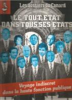 Les Dossiers Du CANARD ENCHAINE , Voyage Indiscret Dans La Haute Fonction Publique  , 1989 , Frais Fr : 3.00€ - Magazines Et Périodiques