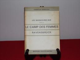 """Editions FRANCE-EMPIRE - LES MANNEQUINS NUS (TomeII) """"Le Camp Des Femmes"""" De Christian BERNADAC - Histoire"""