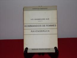 "Editions FRANCE-EMPIRE - LES MANNEQUINS NUS (TomeIII) ""Kommados De Femmes"" De Christian BERNADAC - Histoire"
