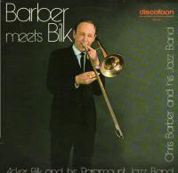 * LP *  CHRIS BARBER And MR. ACKER BILK - BARBER MEETS BILK (Holland EX-!!!) - Jazz