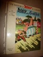 1963  ASTERIX  Et  Les GOTHS - Astérix