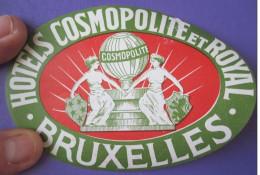 HOTEL COSMOPOLITE ROYAL BRUSSELS BRUXELLES BELGIUM BELGIQUE TAG DECAL STICKER LUGGAGE LABEL ETIQUETTE AUFKLEBER - Hotel Labels