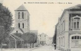 Saacy-sur-Marne - L'Eglise Et La Mairie - Edition Regerat - Francia