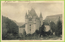 01190 DORTAN AIN RHÔNE-ALPES  : LE CHÂTEAU - VUE D'ENSEMBLE - 1905 - - Francia
