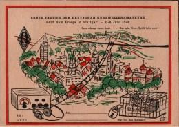 ! Alte Ansichtskarte 1947 Stuttgart, Ham, Radio, Funk, 1. Tagung Der Kurzwellenamateure - Stuttgart