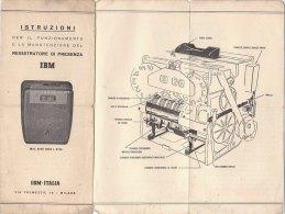 B1346 - ISTRUZIONI REGISTRATORE DI PRESENZA IBM ITALIA Mod.8500-8600-8700 - Scienze & Tecnica