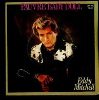 Eddy Mitchell Pauvre Baby Doll L'alternance - Vinyles