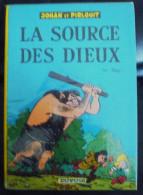 Johan Et Pirlouit N°6 La Source Des Dieux Dos Rond 1967 Bon Etat - Johan Et Pirlouit