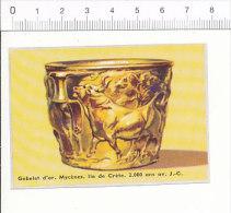 Image -  Gobelet D'or - Mycènes Ile De Crête 2000 Ans Avant J.C.  / IM 14/28 - Vieux Papiers