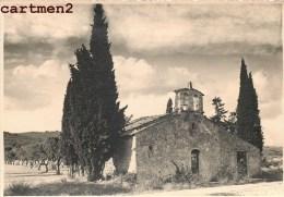 CARTE PHOTO : BARUZZI-OSTAL CHAPELLE PRES DE MANOSQUE ECLECTA - Manosque