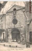 MANOSQUE EGLISE NOTRE-DAME ANIMEE 1900 - Manosque