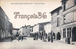 (33) Saint St Macaire Place Du Marché - Excellent état - 2 SCANS - France