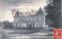 (33) Saint St Loubès, Près De Bordeaux - Château Des Dauphins - Bon état - 2 SCANS - Other Municipalities
