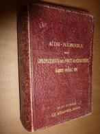 1903 Aide-Mémoire Des Conducteurs Des Ponts Et Chaussées ,  Agents Voyers , Etc   Par J. Eug. Petit., Editeur Beranger - Livres, BD, Revues