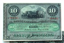 "10 Pesos Fuertes, 15 De Mayo, 1896, Del ""Banco Español De La Isla De Cuba"" Era Colonial, AUNC. - Cuba"