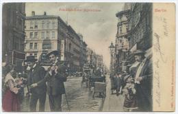 AK BERLIN FRIEDRICHSTRASSE ECKE JAGERSTRASSE GESTEMPELT 1904 (A412) - Mitte