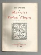 LES CAHIERS DE MAROTTES ET VIOLON D´INGRES , N° 60, 1962 , 98 Pages , Frais Fr : 3.00€ , 4 Scans - Culture